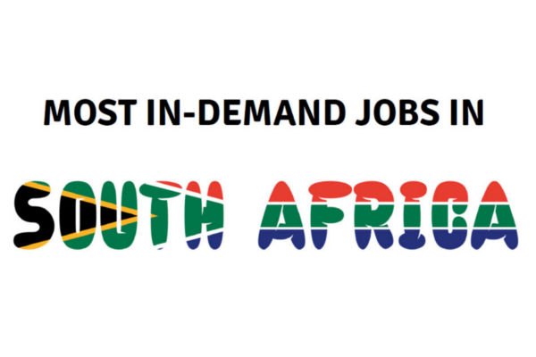 These are the most in-demand jobs in South Africa for 2018