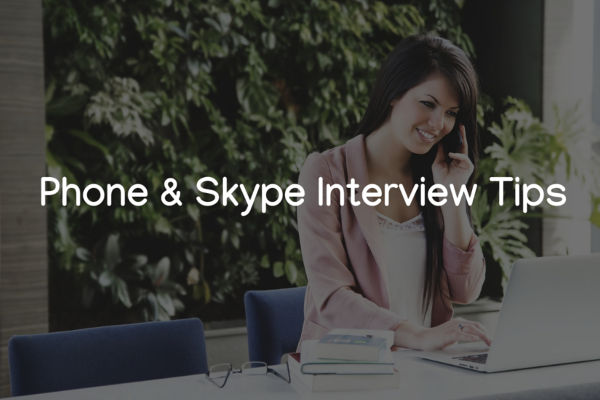 Skype and phone interview tips