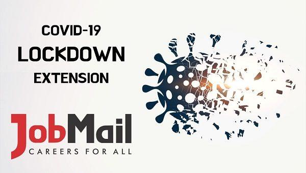 COVID-19 Lockdown Extension | Job Mail