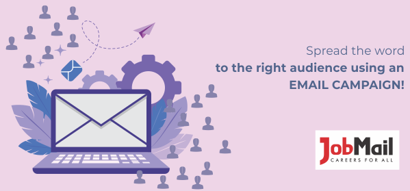 Reach Your Ideal Target Audience With Job Mail's Email Campaigns