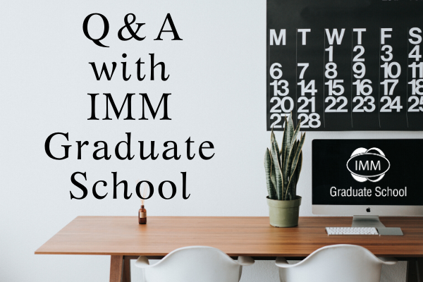 Q & A with IMM Graduate School – Leaders in technology-enabled education